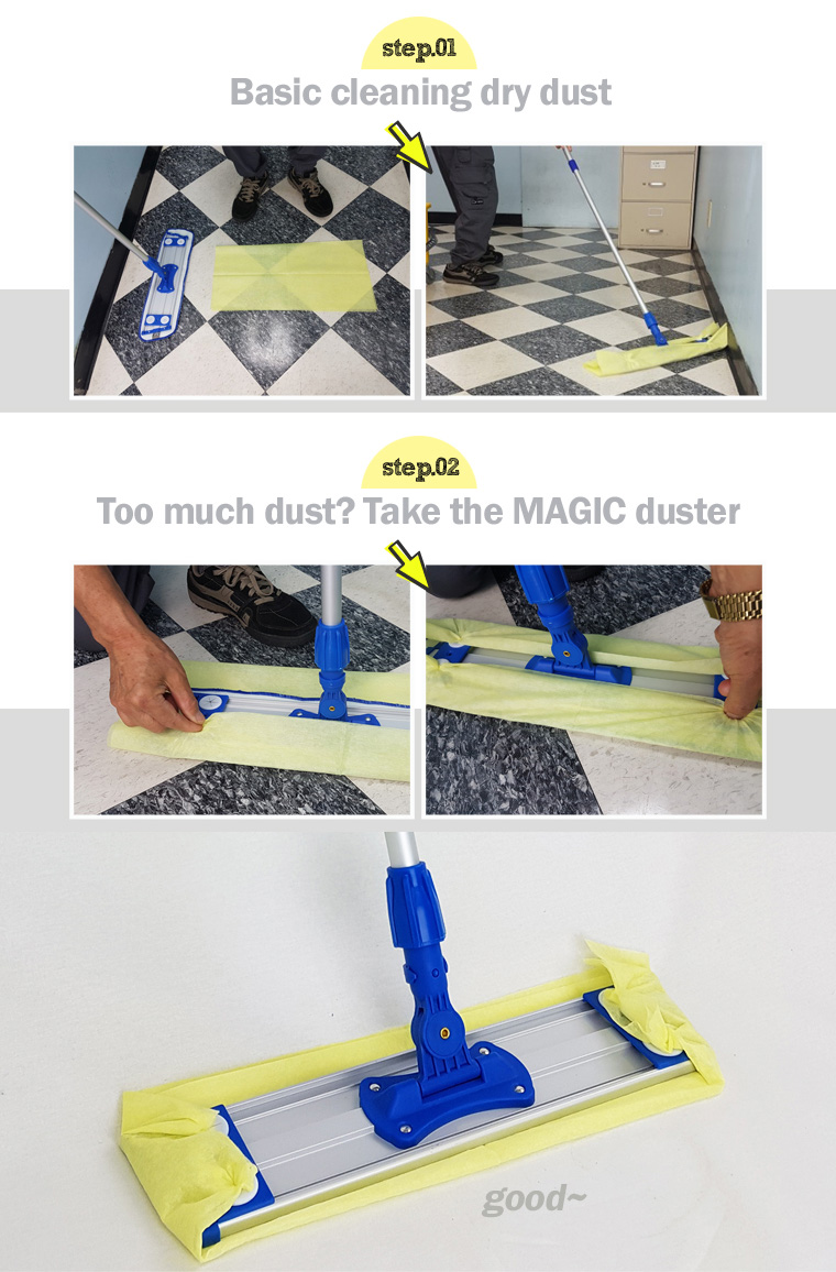 I just want to get rid of dry dust! What is Dry Dust Mop? Dry Dust Pad is specially designed by Janilink for cleaning dry dust on the floor. It has higher density microfiber than wet mop and is specially designed to get rid of dry dust efficiently! step.01 Basic cleaning dry dust. step.02 Too much dust? Take the MAGIC duster.