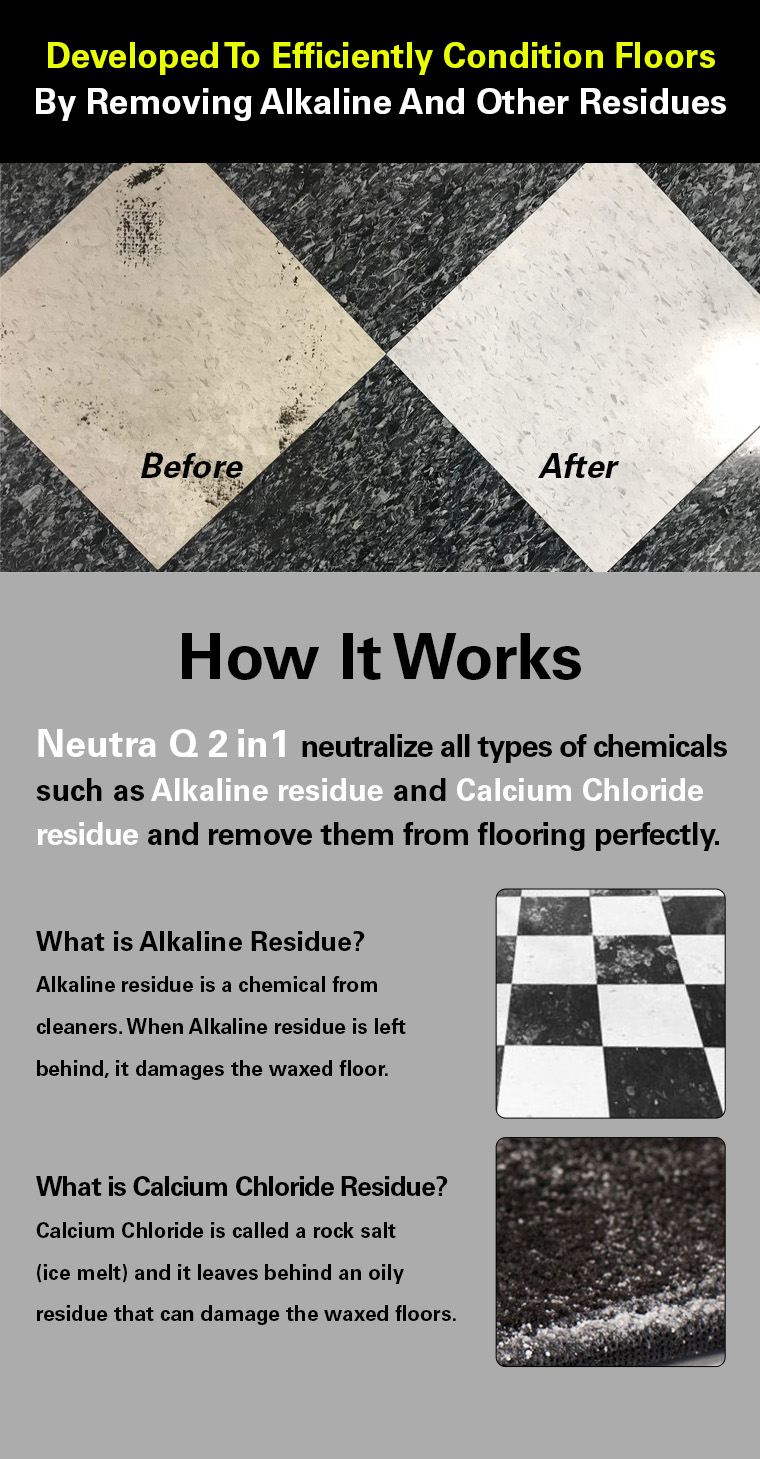 efficiently condition floors, removing alkaline and other residue, neutralize chemicals, alkaline residue, calcium chloride residue, flooring.