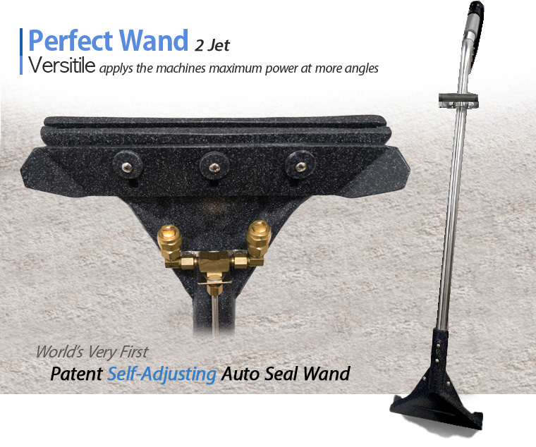 Perfect Wand 2 Jet Versitile applys the machines maximum power at more angles. World's Very First Patent Self-Adjusting Auto Seal Wand. Maximize suction power at more angles. Even at different angles or operator heights! Useful on a variety of floor types. Not only carpet, tile and also concrete floor! Light Weight but Durable. JL500 PSI Wand. Maximum Suction when held at different angles and/or different types of floors. Lift more than 10 Lbs. of steel plates. Many other great benefits.